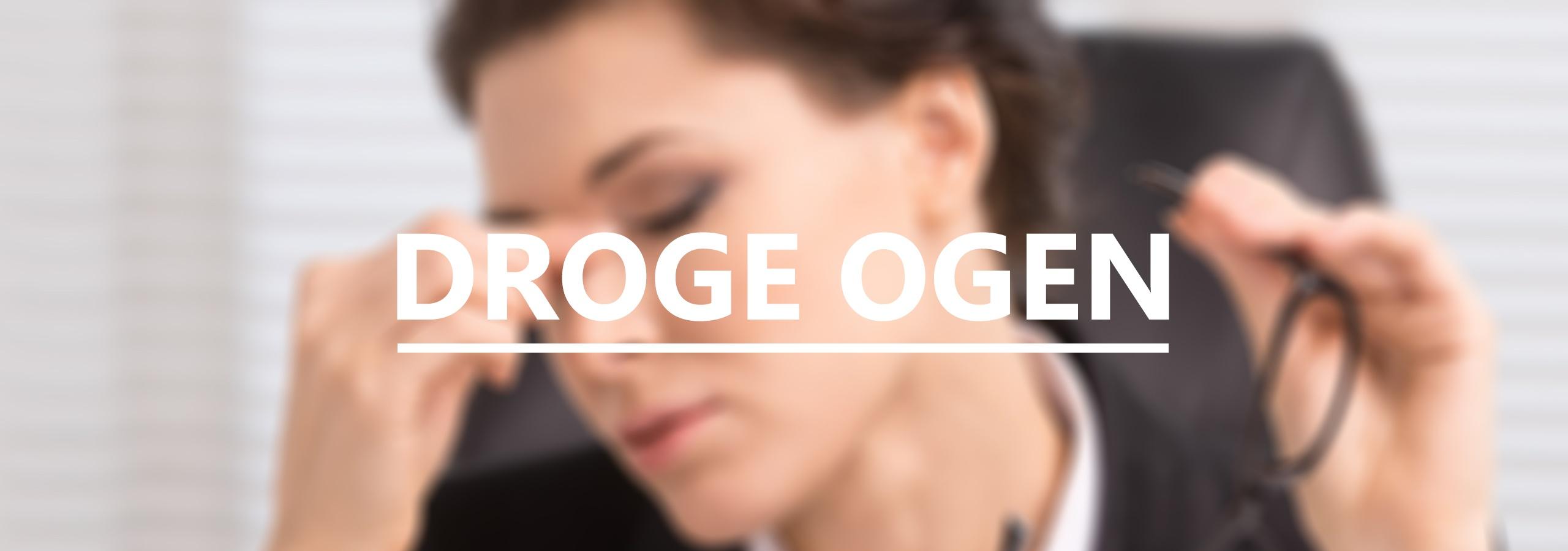 Droge Ogen onderzoek bij Sluis Optiek en Optometrie
